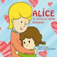 Alice-Ti-voglio-bene-mamma